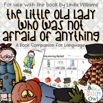 The Little Old Lady Who Was Not Afraid Of Anything: Book Companion for Language