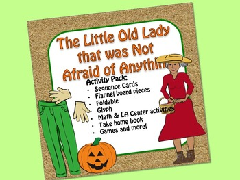Little Old Lady Not Afraid Activity Pack:  Sequence, flann