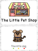 The Little Pet Shop - a leveled reader & activities