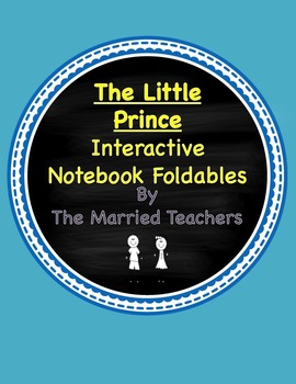 The Little Prince Interactive Literature and Grammar Notebook Foldables