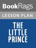 The Little Prince Lesson Plans