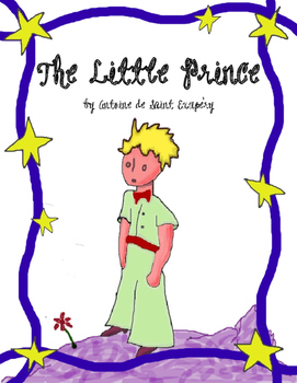The Little Prince (Novel Study): Test, Vocabulary, Activities, and more!