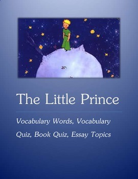 the little prince vocabulary quiz essay topic by tomorrowcomes the little prince vocabulary quiz essay topic