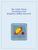 The Little Prince- Vocabulary Unit on Entire Novel (Houghton Mifflin Publisher)