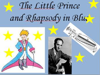 The Little Prince as Rhapsody in Blue