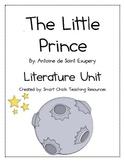 The Little Prince, by Antoine Saint de Exupery, HUGE Literature Unit!