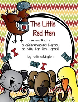 The Little Red Hen: A Differentiated Readers' Theatre Station