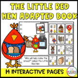 The Little Red Hen Adapted and Interactive Book