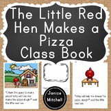 The Little Red Hen Makes a Pizza Classbook for K-3