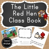 The Little Red Hen Classbook A Writing Activity for K to 3