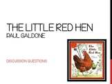 The Little Red Hen Discussion Questions