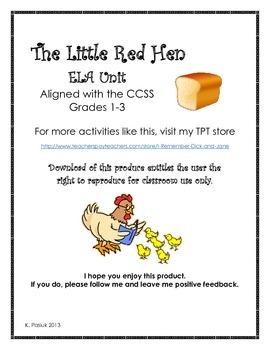 The Little Red Hen - CCSS ELA Literacy Skill unit - Grades 1-3