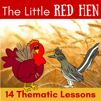 The Little Red Hen Thematic Unit {K-2 CCSS Reading and Writing}