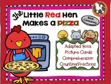 The Little Red Hen Makes a Pizza Book Companion...Adapted