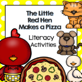 The Little Red Hen Makes a Pizza Literacy Activity for Pre