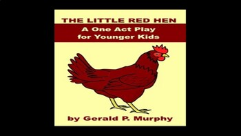 The Little Red Hen One Act Play PowerPoint