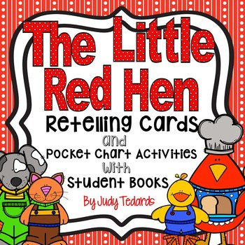The Little Red Hen (Retelling Cards and Pocket Chart Activities)