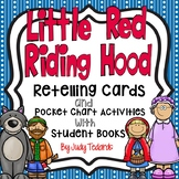 Little Red Riding Hood (Retelling Cards and Pocket Chart Activities)