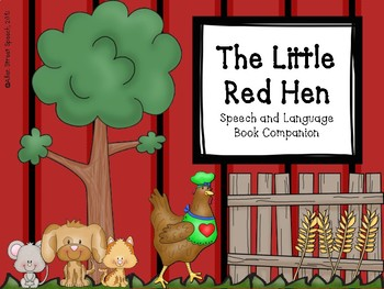 The Little Red Hen - Speech and Language Book Companion