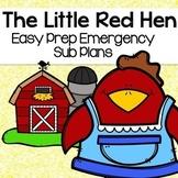 The Little Red Hen Sub Plans (Kindergarten No Prep Sub Plans)