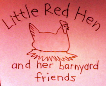 The Little Red Hen and Her Barnyard Friends