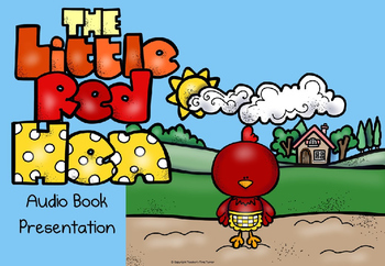 The Little Red Hen powerpoint story with audio