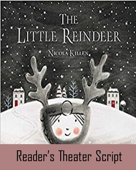 The Little Reindeer Reader's Theater Script