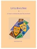 The Little Rock Nine Readers Theatre Script