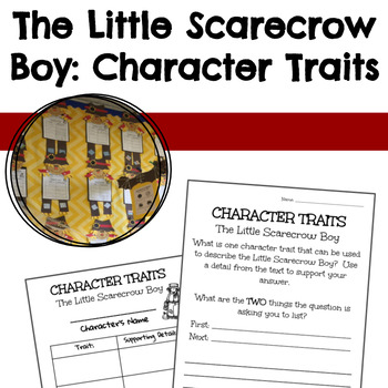 The Little Scarecrow Boy Character Traits Activity