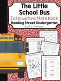 The Little School Bus Interactive Notebook ~ Reading Street Kindergarten