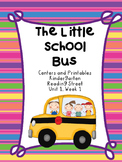 The Little School Bus, Kindergarten Centers and Printables, Reading Street