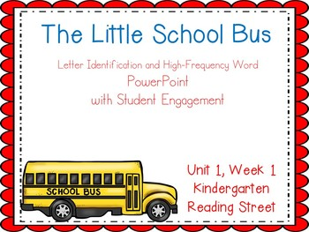 The Little School Bus, Kindergarten PowerPoint, Reading Street, Unit 1, Week 1