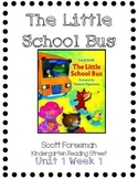 The Little School Bus--Kindergarten Reading Street Unit 1 Week 1