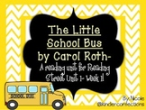The Little School Bus Unit and Activities