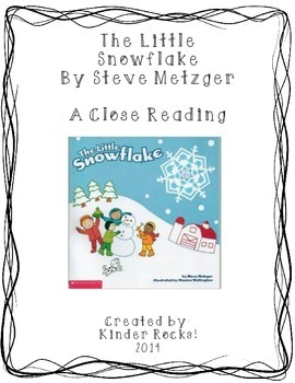 Close Reading Lesson for the Little Snowflake