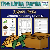 The Little Turtle by Vachel Lindsay, Guided Reading Level D Lesson Plan