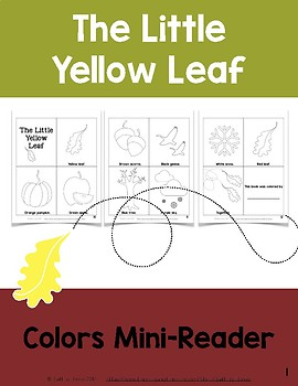 The Little Yellow Leaf: Colors Mini-reader