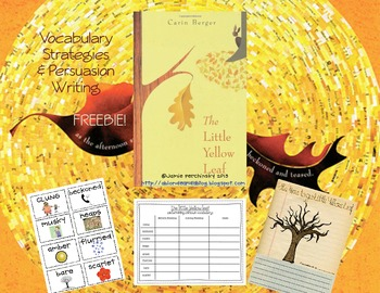 The Little Yellow Leaf {Determining Unknown Words & Persuasion Writing} FREEBIE!