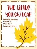 The Little Yellow Leaf (Wit and Wisdom Grade 2 Module 1 Lessons 10-14)