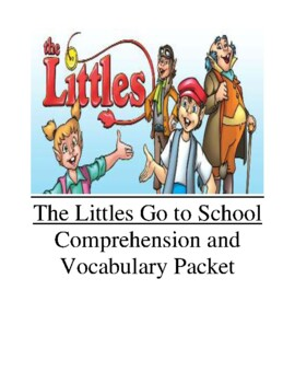 The Littles Go To School Guided Reading Unit Level M