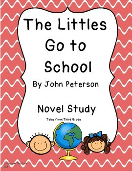 The Littles Go to School- Novel Study