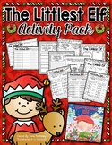 The Littlest Elf Activity Pack featuring Language, Writing, Reading, and Math!