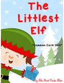 The Littlest Elf Common Core Unit