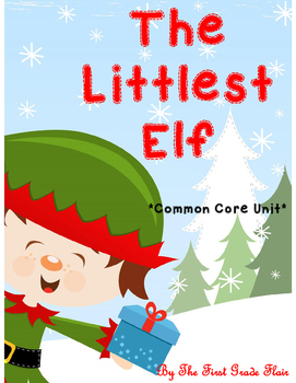 The Littlest Elf Common Core Unit