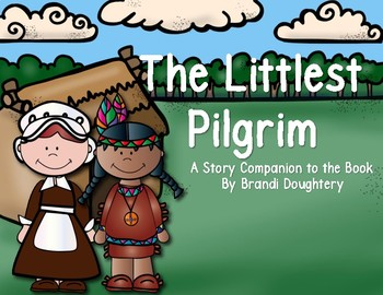 The Littlest Pilgrim (A Story Companion)
