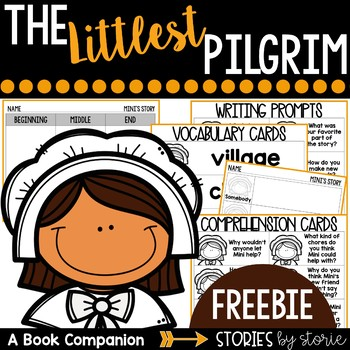 The Littlest Pilgrim  (Book Questions, Vocabulary, & Graphic Organizers)