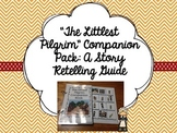 """The Littlest Pilgrim"" Companion Pack: A Story Retelling Guide"