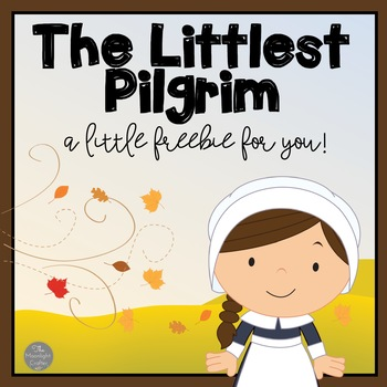 The Littlest Pilgrim FREEBIE!
