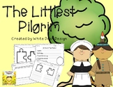 The Littlest Pilgrim [Literacy Activities]