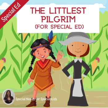 The Littlest Pilgrim Unit for Special Education